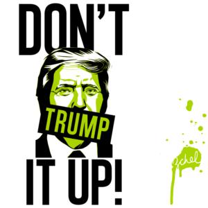 dont trump it up design